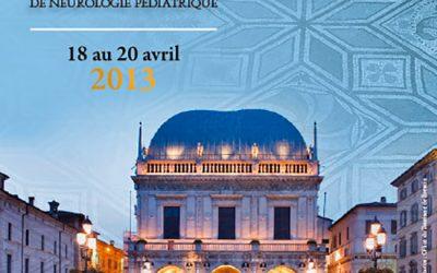 41ÈME RÉUNION DE LA SOCIÉTÉ EUROPÉENNE DE NEUROLOGIE PÉDIATRIQUE BRESCIA 2013