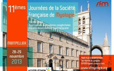 11èmes Journées de la Société Française de Myologie MONTPELLIER 2013