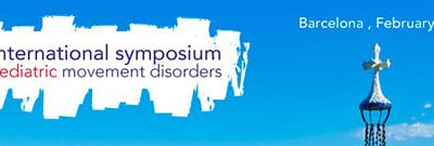 4TH INTERNATIONAL SYMPOSIUM ON PAEDIATRIC MOVEMENT DISORDERS BARCELONE 2015