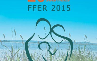20èmes Journées de la Fédération Française d'Etude de la Reproduction MONTPELLIER 2015