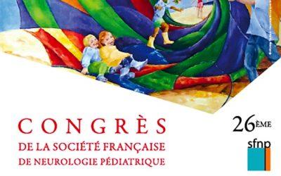 26ème Congrès de la Société Française de Neurologie Pédiatrique LILLE 2016