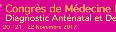 9ème Congrès de Médecine Foetale MONTPELLIER 2017